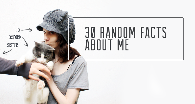 30 Random Facts About Me