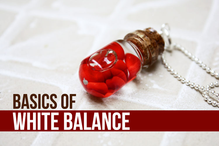 Basics of White Balance
