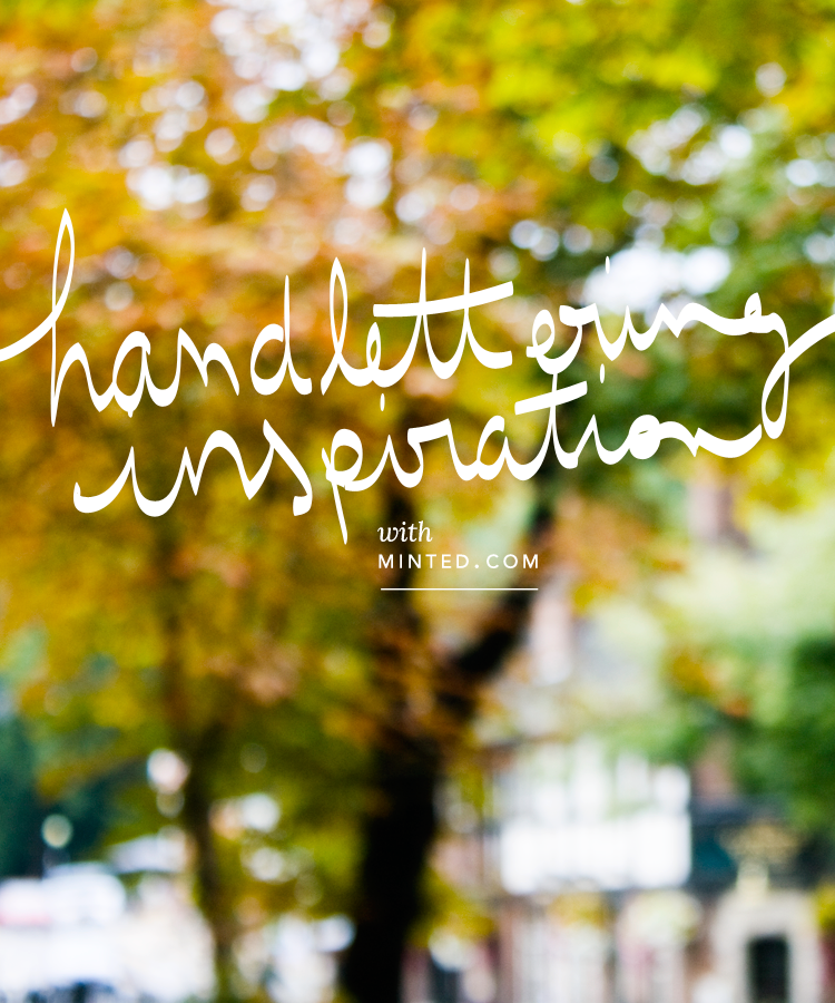 Handlettering Inspiration with Minted