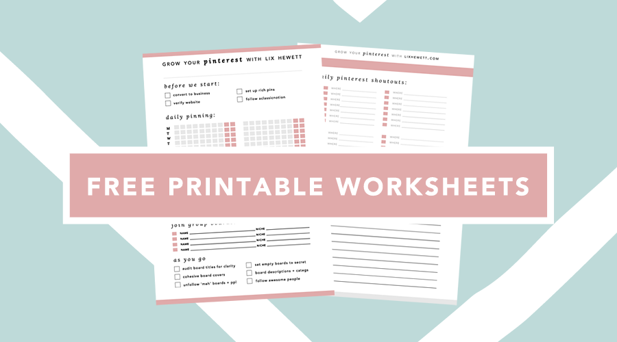 Grow Your Pinterest With Lix Hewett - Free Printable Worksheets