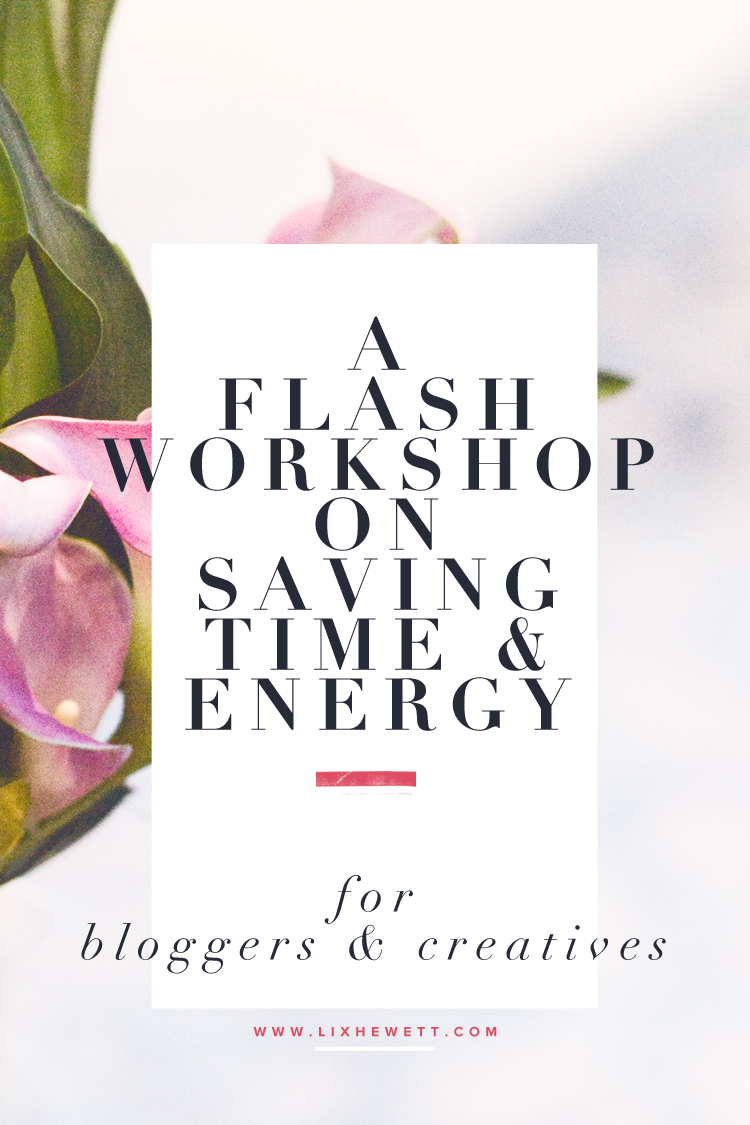 A Flash Workshop On Saving Time & Energy