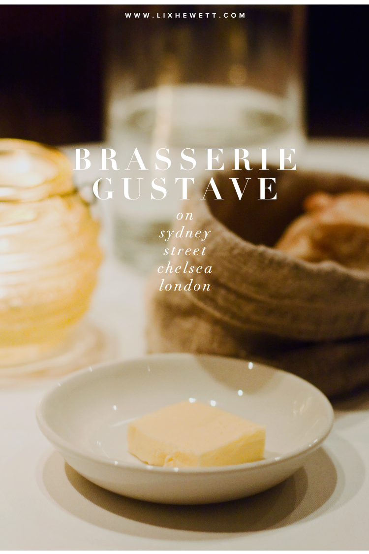 London Restaurants / Brasserie Gustave, Chelsea / Review by Lix Hewett